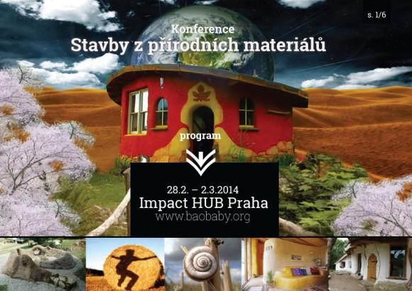 """Zveme vás na Konferenci """" Stavby z přírodních materiálů 2014"""", která proběhne 28.2. - 2.3.2014 v Impact Hub Praha."""
