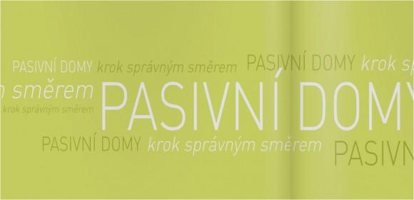Informační listy a brožura na téma pasivní domy, foto: Centrum pasivního domu